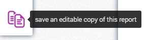 Saving editable copy of a report